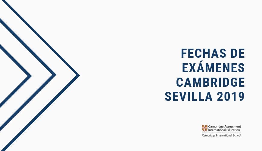 fechas exámenes Cambridge en Sevilla 2019 Academia Inglés