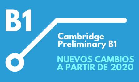 Cambridge Preliminary B1 nuevos cambios en el examen en 2020