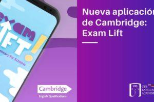 Nueva aplicación de Cambridge_ Exam Lift