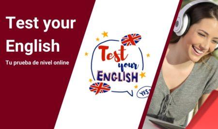 Test your English, haz tu prueba de nivel de Inglés online