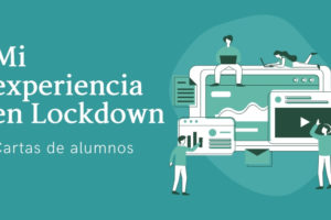Mi experiencia en Lockdown – Cartas de alumnos CBS Language Academy