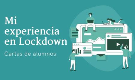 Mi experiencia en Lockdown – Cartas de alumnos