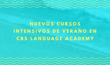 Nuevos cursos intensivos de verano en CBS Language Academy