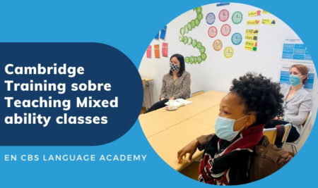 Cambridge Training sobre Teaching Mixed ability classes en CBS Language Academy