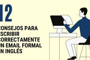 12 consejos para escribir correctamente un email formal en ingles