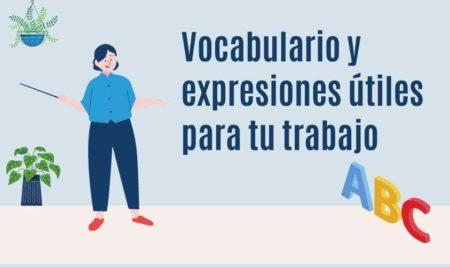 Vocabulario y expresiones útiles para tu trabajo