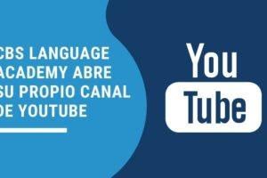 Noticia CBS Language Academy abre su propio canal de youtube