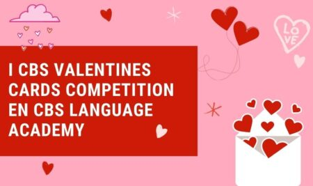 I CBS Valentines Cards Competition en CBS Language Academy