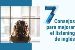 Noticia Consejos para mejorar el listening de inglés