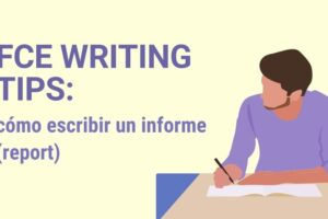 Noticia FCE WRITING TIPS cómo escribir un informe (report)